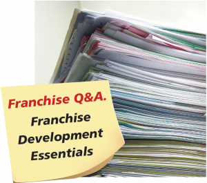 Franchise Q&A Franchise Development Essentials