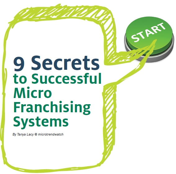 Nine Secrets to Successful Micro Franchising Systems
