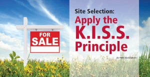 Site Selection: Apply the K.I.S.S Principle